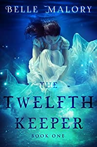The Twelfth Keeper by Belle Malory ebook deal