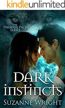 Dark Instincts (The Phoenix Pack Book 4)