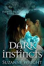 Dark Instincts (The Phoenix Pack Series Book 4)