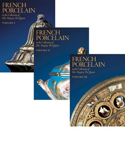 French Porcelain: In the Collection of Her Majesty the Queen (Three Volume Set) by Geoffrey de Bellaigue (2009-05-18) - French Royal Collection