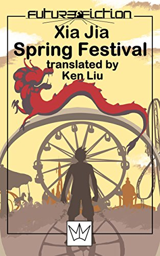Spring Festival (Future Fiction Book 13)