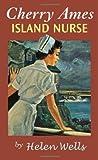 Cherry Ames, Island Nurse, Helen Wells, 0826104231