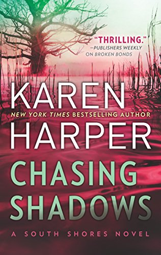 Chasing Shadows (South Shores)