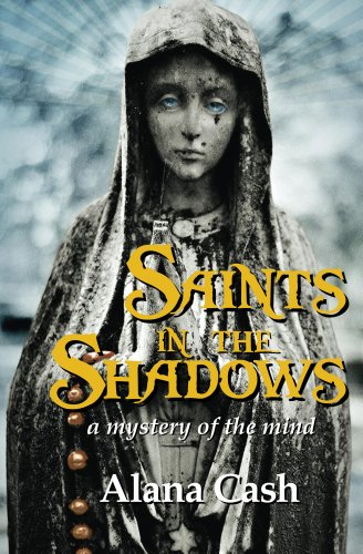 Book: Saints in the Shadows (The Madame Budska Series) by Alana Cash
