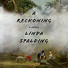 A Reckoning Audiobook by Linda Spalding Narrated by MacLeod Andrews