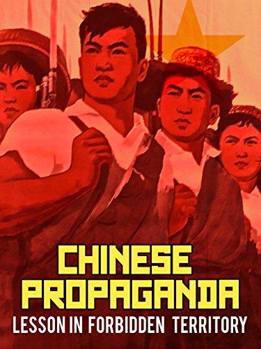 (Chinese Propaganda: Lesson in Forbidden Territory)