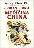 El Gran Libro de la Medicina China, Kiew Kit Wong and Wong Kiew Kit, 8479535156