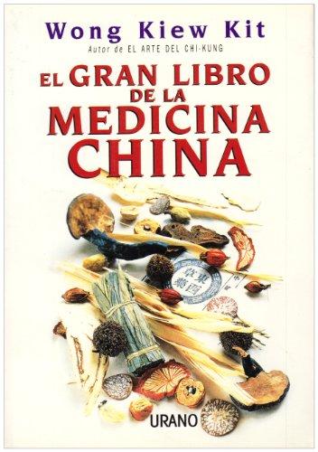 Gran Libro De La Medicina China (Spanish Edition) (Libros De Medicina)