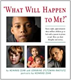 """What Will Happen to Me?"", Howard Zehr and Lorraine Stutzman Amstutz, 1561486892"