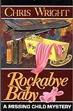 Rockabye Baby, Chris Wright, 1578600987