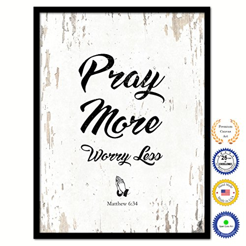 Pray More Worry Less Matthew 6:34 Bible Verse Scripture Quote Canvas Print Picture Frame Home Decor Wall Art Gift Ideas 22