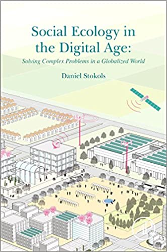 Social Ecology in the Digital Age: Solving Complex Problems ...