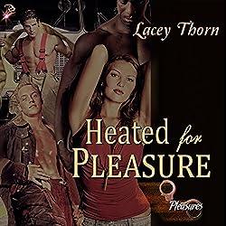 Heated for Pleasure