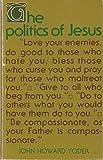 The Politics of Jesus 9780802814852