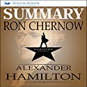 Summary: Alexander Hamilton by Ron Chernow Audiobook by  Readtrepreneur Publishing Narrated by Donna Lorenz Motta