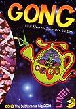Gong: The Subterania Gig 2000