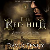 The Red Hill: Thomas Berrington, Volume 1 | David Penny