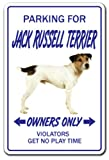 Jack Russell Terrier Novelty Sign | Indoor/Outdoor | Funny Home Décor for Garages, Living Rooms, Bedroom, Offices | SignMission Funny Gift Vet Breeder Owner Sign Wall Plaque Decoration