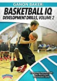 Ganon Baker: Basketball IQ Development Drills ,Volume 2