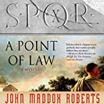 SPQR X: A Point of Law | John Maddox Roberts