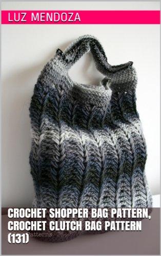 crochet shopper bag pattern, crochet clutch bag pattern - Clutch 131