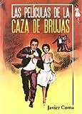 img - for Las peliculas de la caza de brujas book / textbook / text book