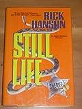Still Life, Rick Hanson, 1575660415
