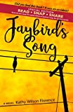 Jaybird's Song: Special READ SNAP SHARE Edition