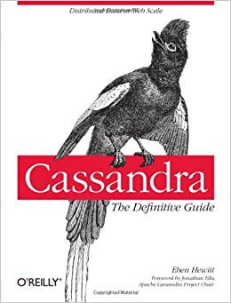 Cassandra: The Definitive Guide