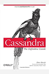 Cassandra: The Definitive Guide Paperback