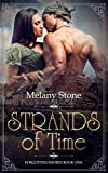 Strands of Time: Forgotten Shores Book 1 (Cornish Time Travel Romance) by  Melany Stone in stock, buy online here