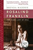 img - for Rosalind Franklin: The Dark Lady of DNA book / textbook / text book