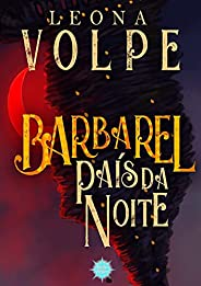 Barbarel: País da Noite