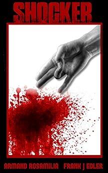 Shocker (Shocker Trilogy Book 1) by [Rosamilia, Armand, Edler, Frank J]