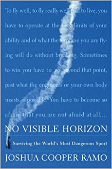 No Visible Horizon: Surviving the World's Most Dangerous Sport