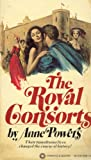 The Royal Consorts, Anne Powers, 0523402198