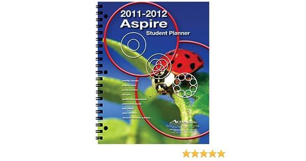 2011/2012 Aspire Student Agenda Day Planner: Action ...