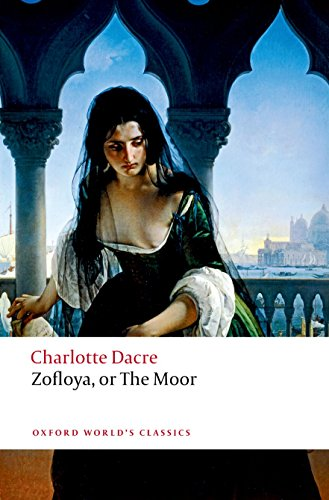 Zofloya: or The Moor (Oxford World's Classics) by Oxford University Press