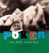 Poker: Bets, Bluff, and Bad Beats