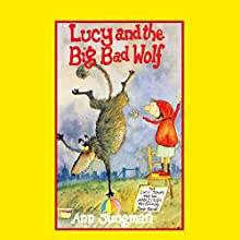 Lucy and the Big Bad Wolf Audiobook by Ann Jungman Narrated by Jane Asher