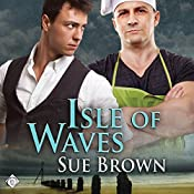 Isle of Waves: The Isle Series, Book 3 | Sue Brown