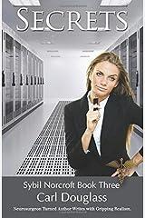 Secrets: Sybil Norcroft Book Three Paperback