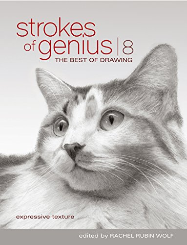Strokes Of Genius 8: Expressive Texture (Strokes of Genius: The Best of Drawing)