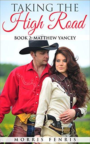matthew-yancey-taking-the-high-road-series-book-2