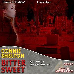 Bitter Sweet Audiobook