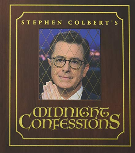 Book cover from Stephen Colberts Midnight Confessions by Stephen Colbert