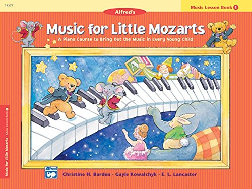 Music for Little Mozarts: Lesson Book 1 ()