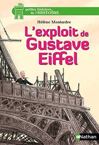 L'exploit de Gustave Eiffel (07) Broché – 14 avril 2016 Hélène Montardre Glen Chapron Nathan 2092564986