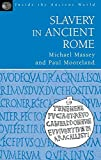 img - for Slavery in Ancient Rome (Inside the Ancient World) book / textbook / text book