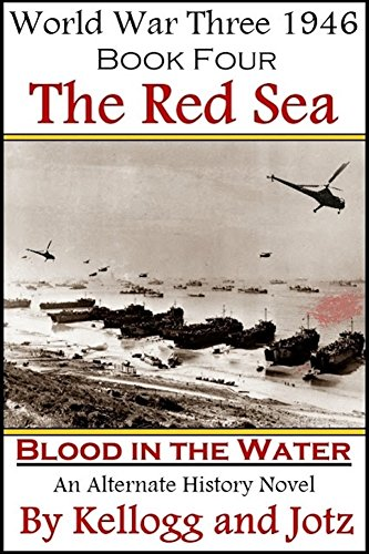 book-four-the-red-sea-blood-in-the-water-world-war-three-1946